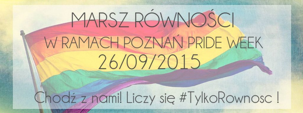 Marsz Równości w Poznaniu 2015