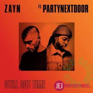 "Zayn feat. Partynextdoor - ""Still Got Time"""