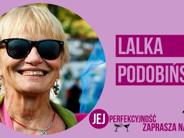 """Lalka Podobińska będzie pierwszą gością """"Jej Perfekcyjność zaprasza na drinka"""" w 2018 roku"""