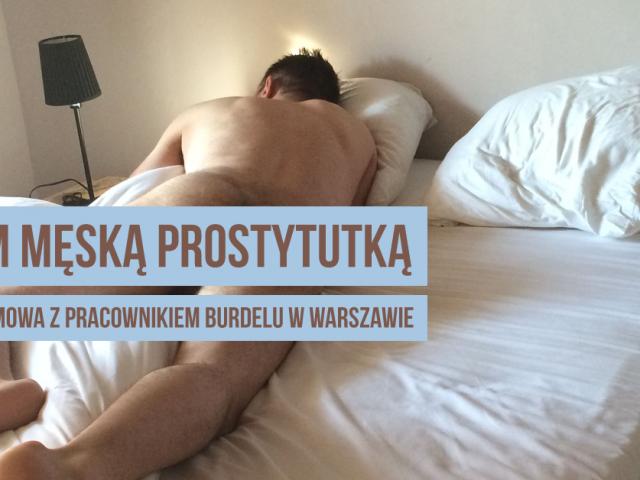 Jestem męską prostytutką – szczera rozmowa z pracownikiem burdelu w Warszawie