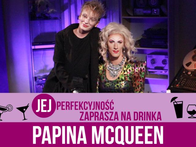 Papina McQueen (23 października 2018) – Jej Perfekcyjność zaprasza na drinka